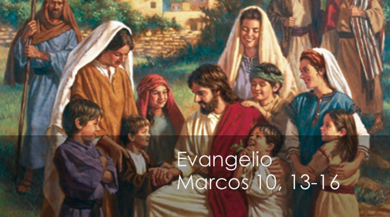 Marcos 10, 13-16 | Misioneros Digitales Católicos MDC
