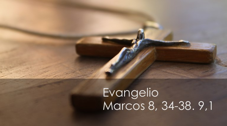 Marcos 8, 34-38. 9,1