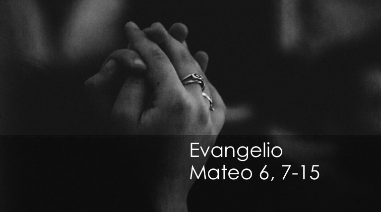 Mateo 6, 7-15