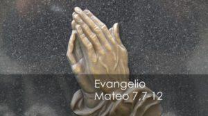 Mateo 7,7-12