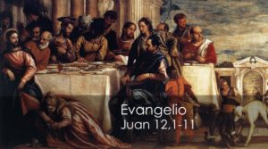Juan 12,1-11