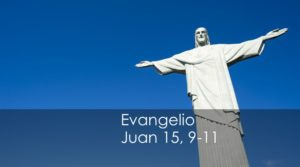 Juan 15, 9-11