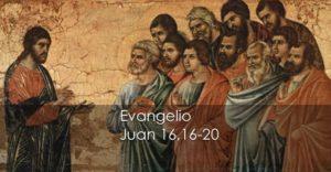 Juan 16,16-20