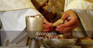 Juan 6, 51-58