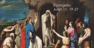 Juan 11, 19-27