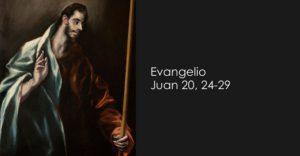 Juan 20, 24-29