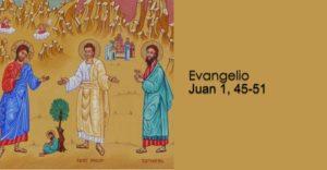 Juan 1, 45-51