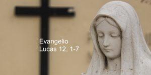 Lucas 12 1-7