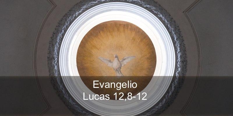 Lucas 12,8-12