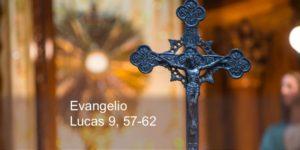 Lucas 9, 57-62