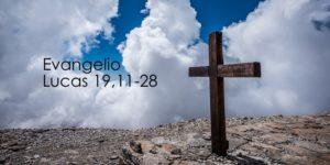 Lucas 19,11-28