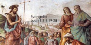Juan 1,6-8.19-28