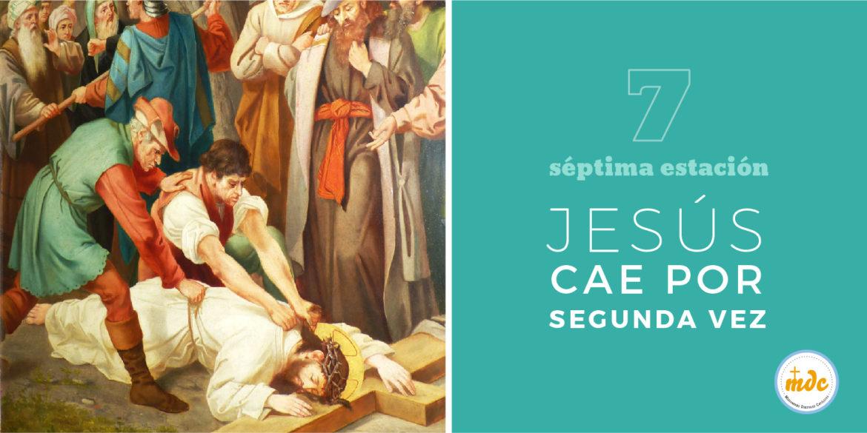 Vía Crucis Séptima Estación: Jesús cae por segunda vez.   Misioneros ...