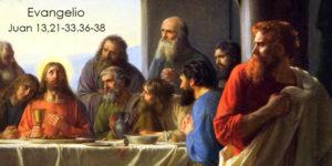Juan-13,21-33.36-38