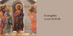 Lucas-24,35-48(15Abril)