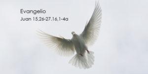 Juan-15,26-27.16,1-4a