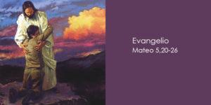 Mateo-5,20-26