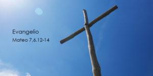 Mateo-7,6.12-14