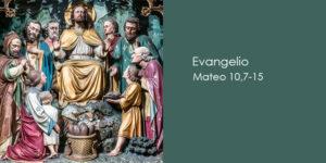 Mateo-10,7-15