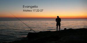Mateo-17,22-27