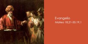Mateo-18,21-35.19,1